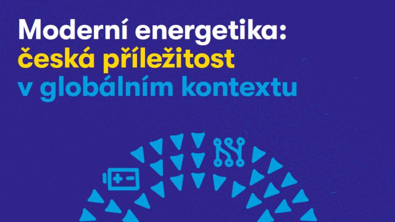 Moderní energetika: česká příležitost v globálním kontextu