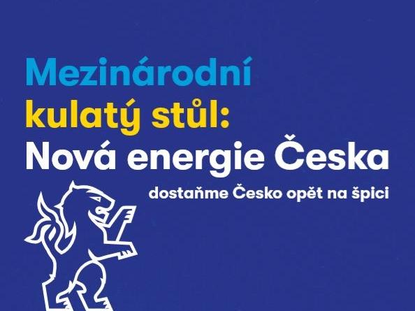 Mezinárodní kulatý stůl – Nová energie Česka