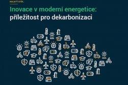 Inovace v moderní energetice: příležitost pro dekarbonizaci