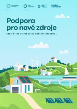 Podpora pro nové zdroje - KROK, KTERÝ OTEVŘE ČESKO MODERNÍ ENERGETICE