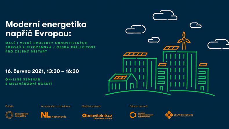 Moderní energetika napříč Evropou: malé i velké projekty obnovitelných zdrojů z Nizozemska / Česká příležitost pro zelený restart CZ
